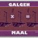 GALGEN MAAL