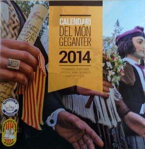 2014 - Agrupacio de Colles de Geganters de Catalunya